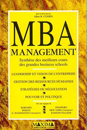 9782840010654: MBA management. Synthèse des meilleurs cours des grandes business schools