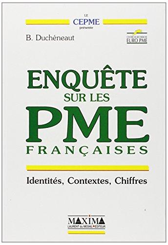 Enquête sur les PME françaises : Identités,: Bertrand Duchéneaut