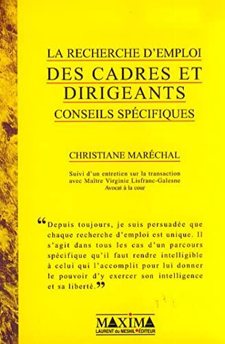 9782840011606: LA RECHERCHE D'EMPLOI DES CADRES ET DIRIGEANTS. Conseils spécifiques