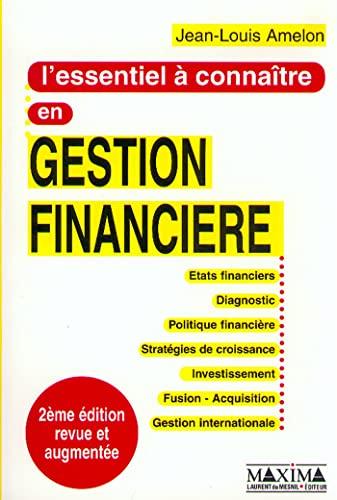 9782840012306: L'Essentiel à connaître en gestion financière