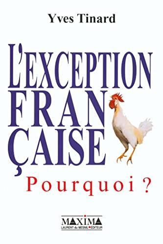 """l'exception francaise ; pourquoi"": Yves Tinard"