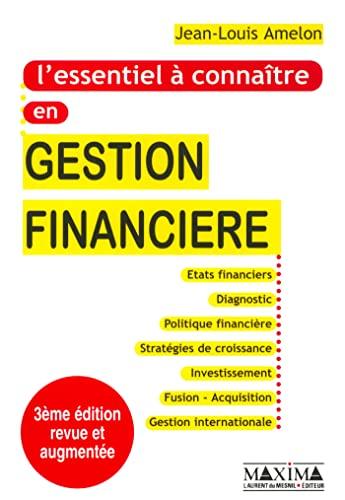 9782840013150: L'Essentiel à connaître en gestion financière