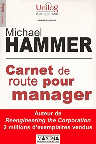 Carnet de route pour manager: Hammer, Micheal