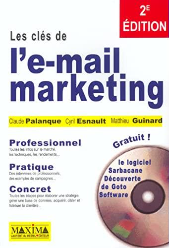 Les Clés de l'e-mail marketing: Palanque, Claude