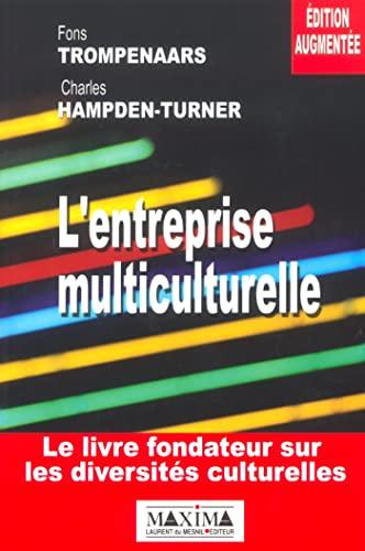 L'entreprise multiculturelle: Trompenaars/Hampden-Turner