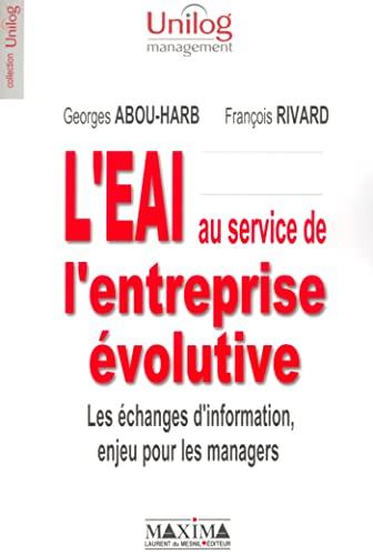 L'EAI au service de l'entreprise évolutive: Habou-Harb, Georges