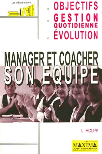 9782840014294: Manager et coacher son équipe (Les indispensables)