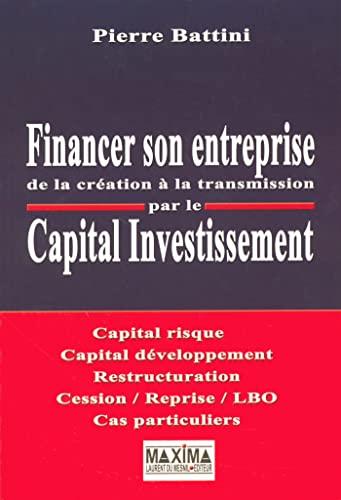 Financer son entreprise de la création à: Battini, Pierre