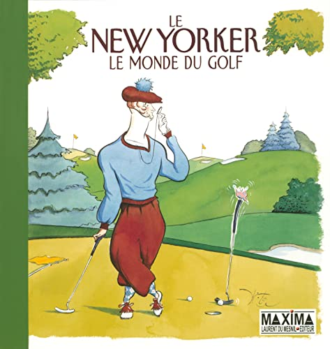 """le new yorker ; le monde du golf"" (9782840014584) by Robert Mankoff"