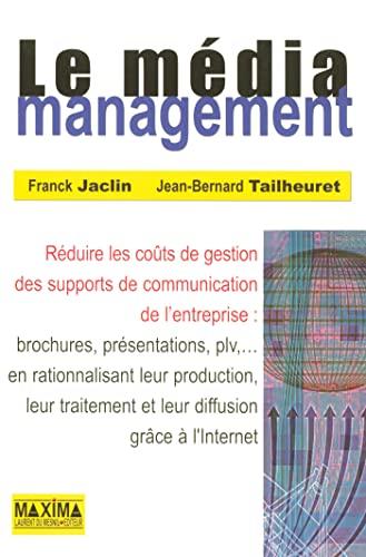 Le média management (French Edition): Franck Jaclin