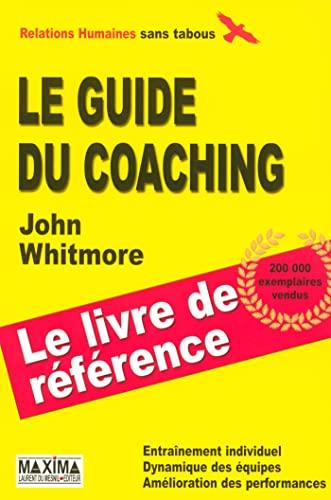 9782840015321: Guide du coaching 3ed (Sans tabous)