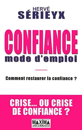 9782840016014: CONFIANCE MODE D'EMPLOI