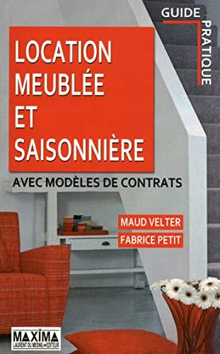 9782840016557: Location meublée et saisonnière (French Edition)