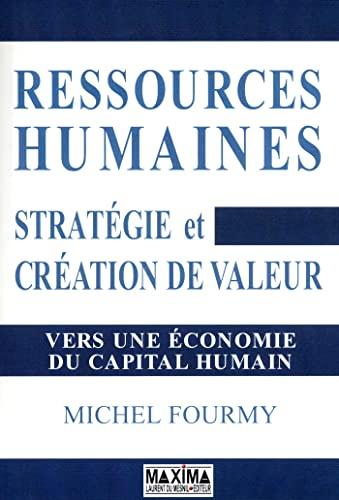 9782840016748: Ressources Humaines : Creation de Valeur et Capital Humain - le Nouveau Management
