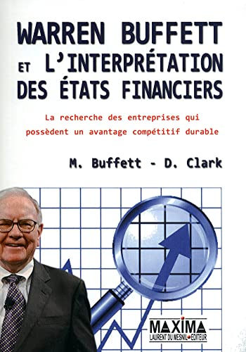 9782840016878: WARREN BUFFETT ET L'INTERPRETATION DES ETATS FINANCIERS