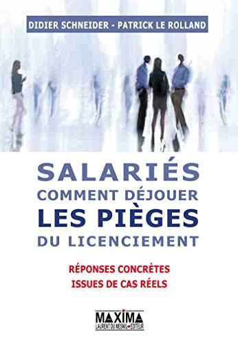 Salariés : comment déjouer les pièges du licenciement : 200 r...