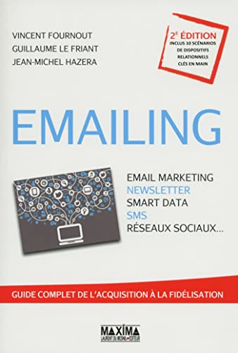 9782840018070: Emailing - Email marketing, Newsletter, Smart data Sms, R�seaux sociaux...