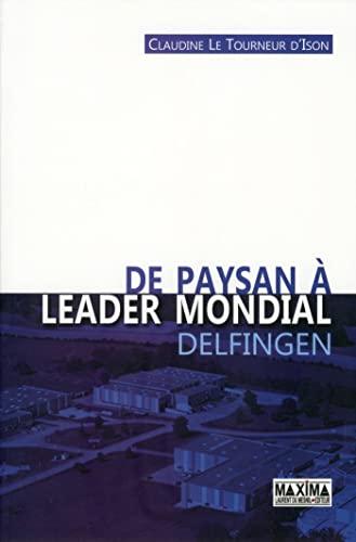 9782840018094: De paysan à leader mondial Delfingen
