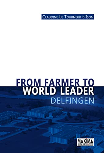 9782840018186: From farmer to world leader Delfingen