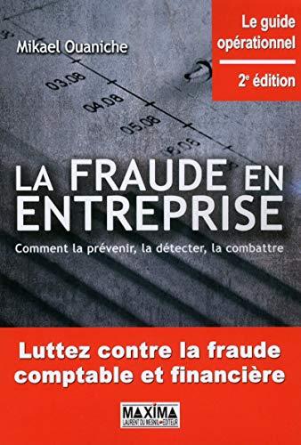 la fraude en entreprise (2e édition): Mikael Ouaniche