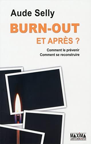 9782840018469: Burn-Out et apr�s ?