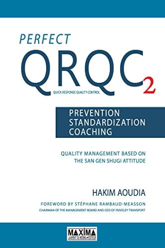 9782840018476: Perfect QRQC : Volume 2, Prevention, standardization, coaching