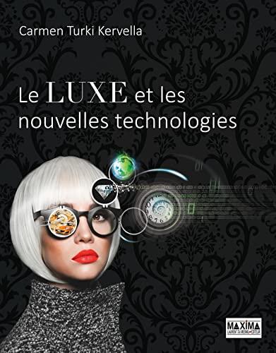 9782840018551: Le luxe et les nouvelles technologies