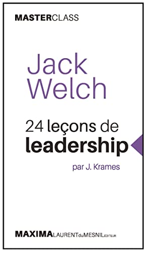 9782840018629: Jack Welch - 24 Lecons de Leadership (Master Class)