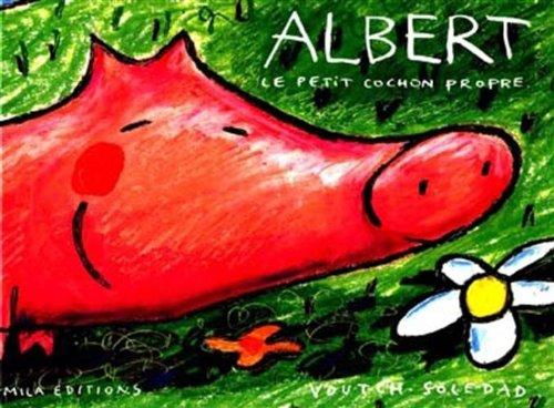 9782840061090: Albert, le petit cochon propre