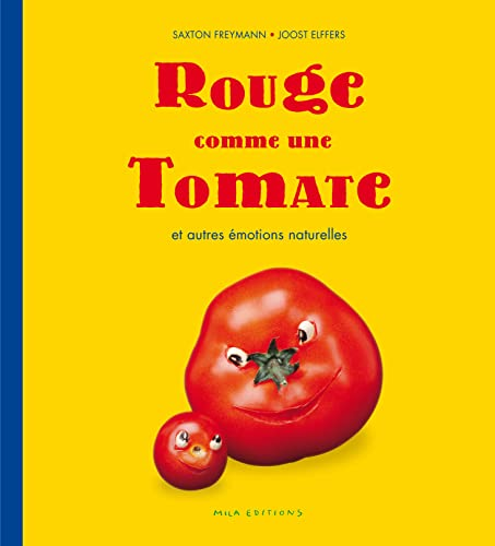 9782840065012: Rouge comme une tomate