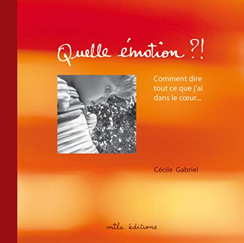 9782840065999: Quelle émotion ?! (French Edition)