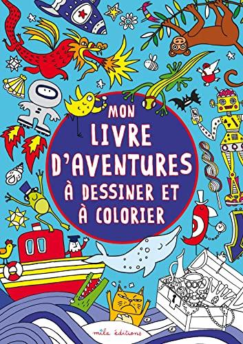 9782840067191: Mon livre d'aventures � dessiner et � colorier