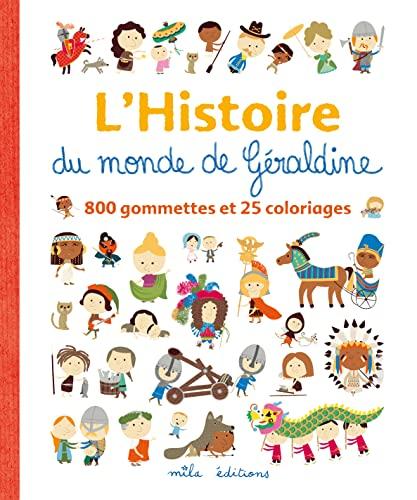 HISTOIRE DU MONDE DE GERALDINE -L-: COSNEAU GERALDINE