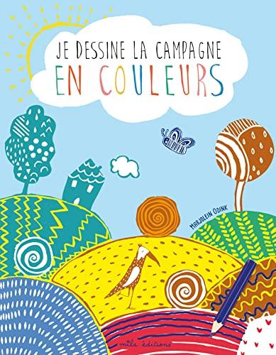 JE DESSINE LA CAMPAGNE EN COULEURS: ODINK MARJOLEIN