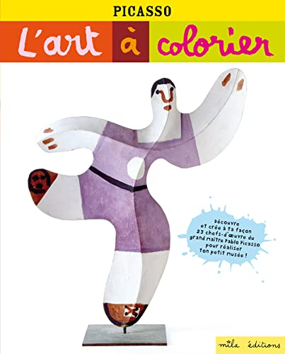 PICASSO L ART A COLORIER: COLLECTIF
