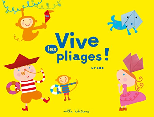 VIVE LES PLIAGES: LAZOO