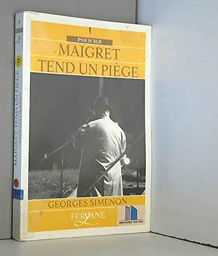 9782840110958: Maigret tend un piege (Policier)
