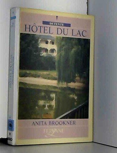 9782840111634: Hôtel du lac (Détente)