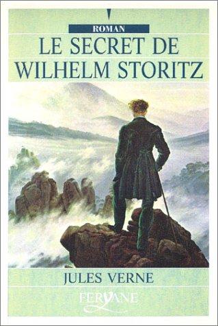 9782840111917: Le Secret de Wilhelm Storitz