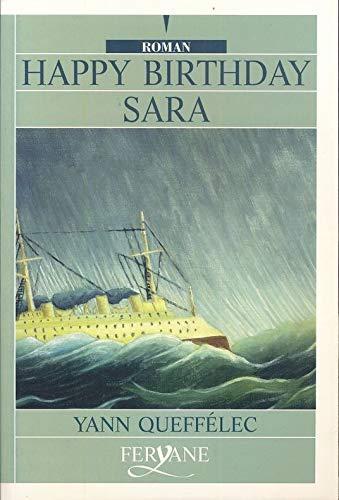 9782840112525: Happy birthday Sara [édition en gros caractères]