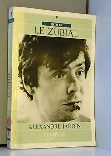 9782840112532: Le Zubial (French Edition)