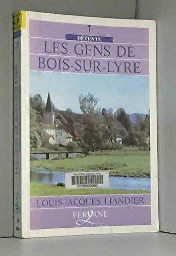 9782840113065: les gens de bois-sur-lyre