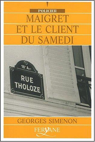 9782840114789: Maigret et le client du samedi [édition en gros caractères]