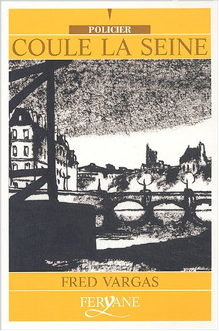 9782840115328: Coule la Seine (Commissaire Adamsberg, #5)