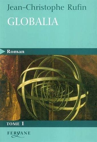 9782840115939: Globalia tome 1 : éditions en gros caractéres