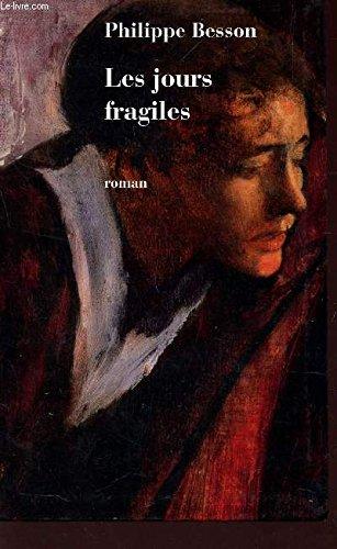 9782840116271: Les jours fragiles