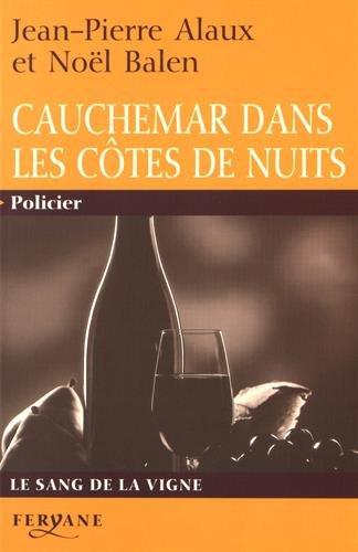 9782840116585: Cauchemar dans les Côtes-de-Nuits