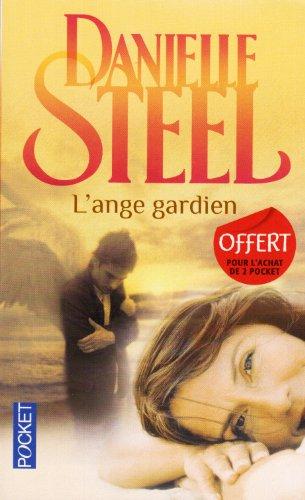 L'ange Gardien: Steel, Danielle