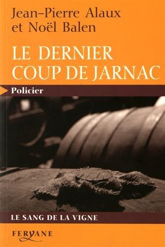 9782840117186: Le dernier coup de Jarnac