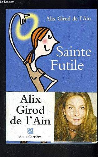 9782840117353: Sainte Futile